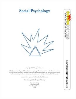 Social Psychology (SparkNotes Psychology Guide Series)