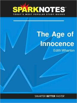 The Age of Innocence (SparkNotes Literature Guide Series)