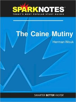 The Caine Mutiny (SparkNotes Literature Guide Series)