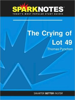 The Crying of Lot 49 (SparkNotes Literature Guide Series)