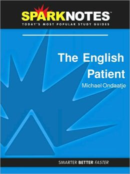 The English Patient (SparkNotes Literature Guide Series)