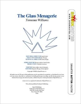 Glass Menagerie (SparkNotes Literature Guide)