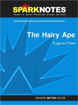 The Hairy Ape (SparkNotes Literature Guide Series)