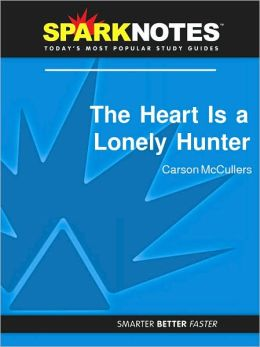 The Heart Is a Lonely Hunter (SparkNotes Literature Guide Series)