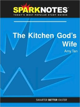 The Kitchen God's Wife (SparkNotes Literature Guide Series)