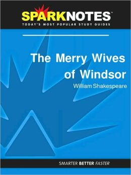 The Merry Wives of Windsor (SparkNotes Literature Guide Series)