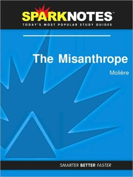 The Misanthrope (SparkNotes Literature Guide Series)