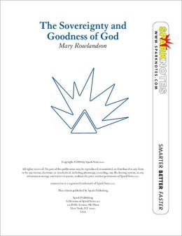 The Sovereignty and Goodness of God (SparkNotes Literature Guide Series)