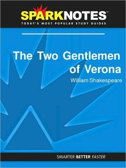 The Two Gentlemen of Verona (SparkNotes Literature Guide Series)