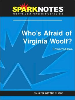 Who's Afraid of Virginia Woolf (SparkNotes Literature Guide Series)