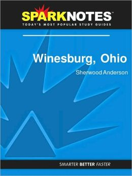 Winesburg, Ohio (SparkNotes Literature Guide Series)