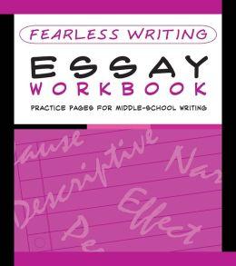 Fearless Writing: Essay Workbook (Flash Kids Fearless Series)