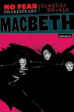 Macbeth (No Fear Shakespeare Graphic Novels Series)