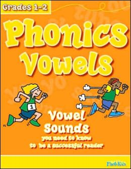 Phonics Vowels (Flash Kids Sight Words and Phonics Series)