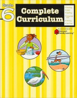 Complete Curriculum: Grade 6 (Flash Kids Complete Curriculum Series)