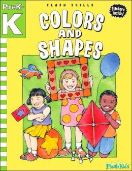 Colors and Shapes: Grade Pre-K-K (Flash Skills)