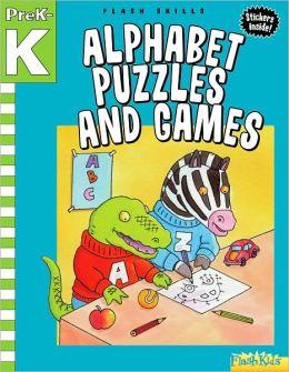 Alphabet Puzzles and Games: Grade Pre-K-K (Flash Skills)