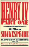 Book Cover Image. Title: Henry IV Part One (Barnes & Noble Shakespeare), Author: William Shakespeare