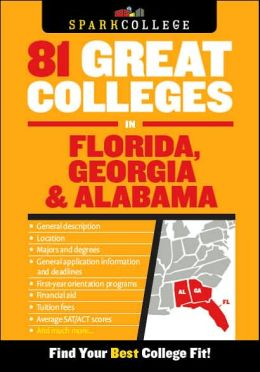 81 Great Colleges in Florida, Georgia and Alabama (SparkCollege)