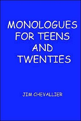Monologues for kids and teens  BRIAN HEATH