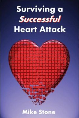 Surviving a Successful Heart Attack