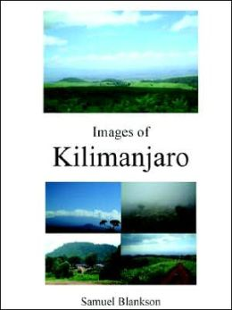 Images of Kilimanjaro