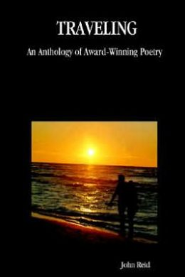 Traveling: An Anthology of Award-Winning Poetry