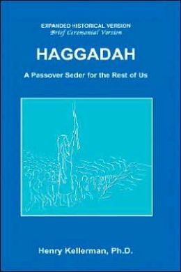 Haggadah A Passover Seder for the Rest of Us