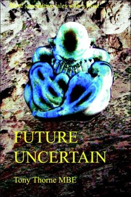 Future Uncertain