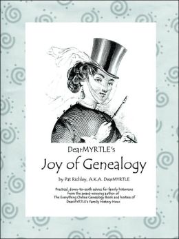 Dearmyrtle's Joy of Genealogy