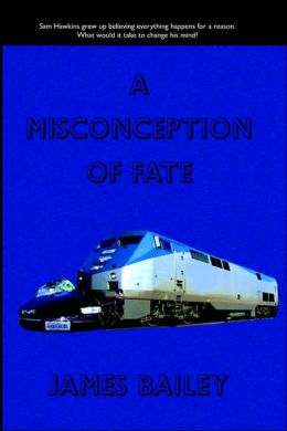 A Misconception of Fate