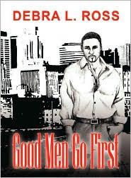 Good Men Go First