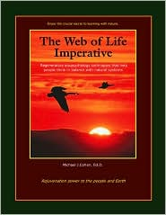 The Web of Life Imperative: Regenerative Ecopsychology Techniques That Help People Think in Balance with Natural Systems