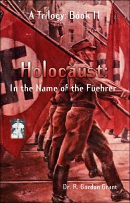 Holocaust: In the Name of the Fuehrer