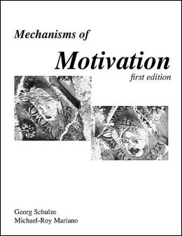 Mechanisms of Motivation