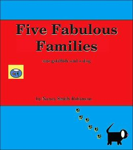 Five Fabulous Families: ... . one goldfish and a Dog