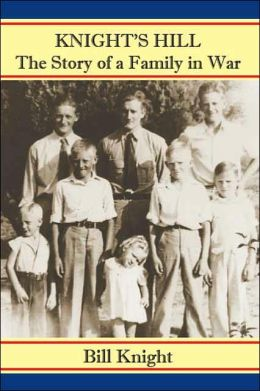 Knight's Hill, the Story of a Family in War