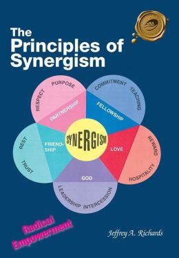 The Principles of Synergism: Radical Empowerment