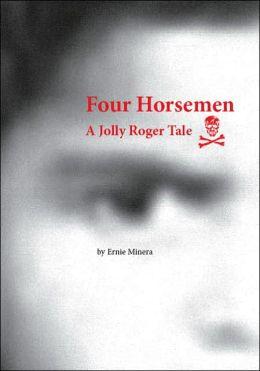 Four Horsemen: A Jolly Roger Tale