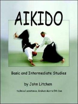 Aikido - Basic and Intermediate Studies