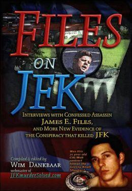 Files on J. F. K.