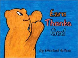Ezra Thanks God