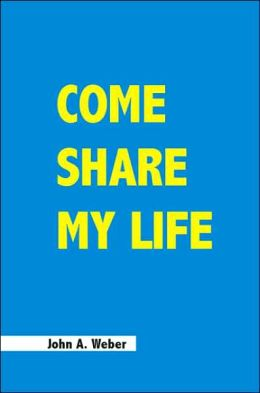 Come Share My Life