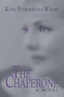 The Chaperone: A Novel