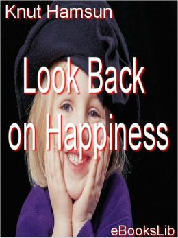Look Back on Happiness