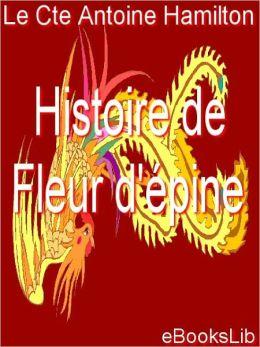 Histoire De Fleur D'Epine, Conte (1730)