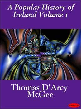 Popular History of Ireland Volume 1