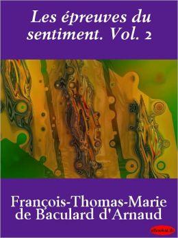 Les epreuves du sentiment. Vol. 2