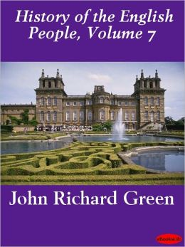 History of the English People, Volume 7