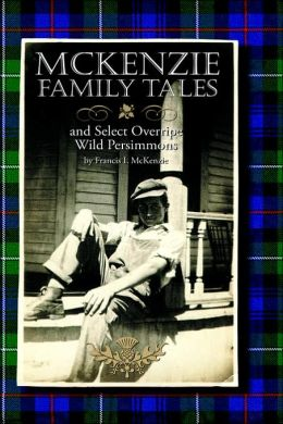 Mckenzie Family Tales and Select Overrip